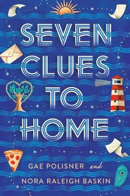 Seven Clues to Home by Gae Polisner