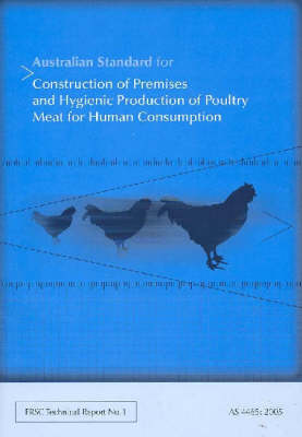 Australian Standard for the Construction of Premises and Hygienic Production of Poultry Meat by CSIRO PUBLISHING