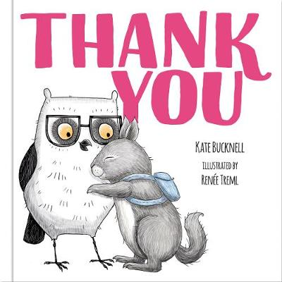 Thank You - Picture Book by Kate Bucknell