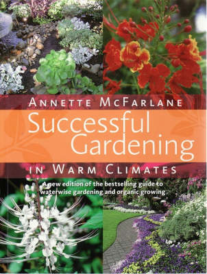 Successful Gardening in Warm Climates book