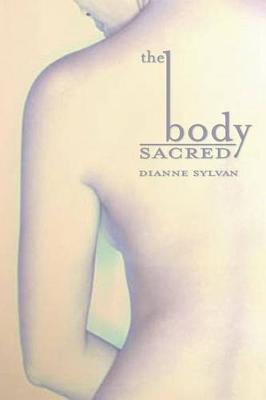 The Body Sacred book