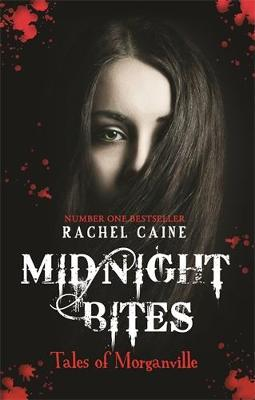 Midnight Bites - Tales of Morganville by Rachel Caine