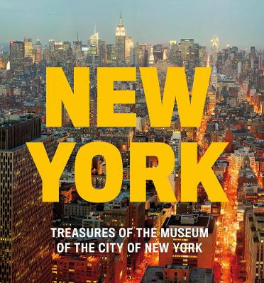 New York: Treasures of the Museum of the City of New York book
