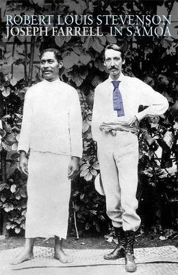 Robert Louis Stevenson in Samoa by Joseph Farrell