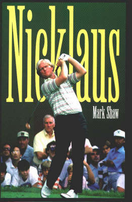 Nicklaus by Mark Shaw