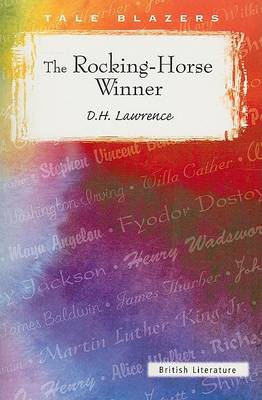 The Rocking-Horse Winner by D H Lawrence