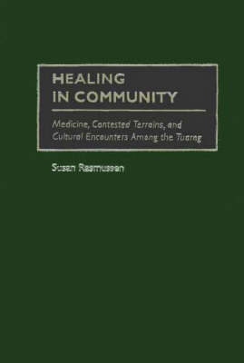 Healing in Community by Susan J. Rasmussen