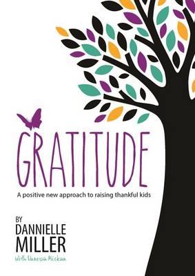 Gratitude by Dannielle Miller