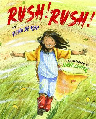 Rush, Rush! by Elena De Roo