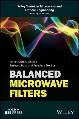 Balanced Microwave Filters by Ferran Martin