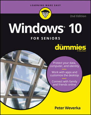 Windows 10 for Seniors for Dummies, 2nd Edition by Peter Weverka