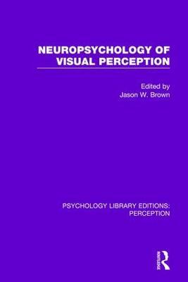 Neuropsychology of Visual Perception book