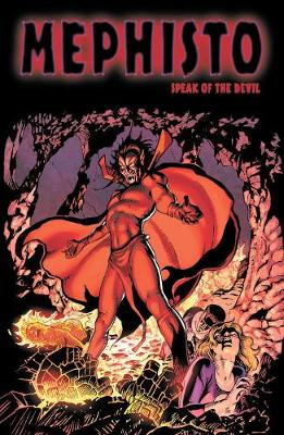 Mephisto: Speak Of The Devil by Stan Lee