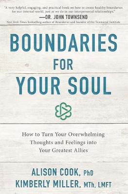 Boundaries for Your Soul by Alison Cook, PhD