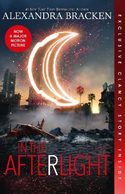 In the Afterlight (The Darkest Minds, Book 3) by Alexandra Bracken