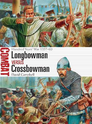 Longbowman vs Crossbowman by David Campbell