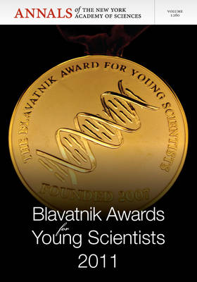 Blavatnik Awards for Young Scientists 2011, Volume 1260 by Editorial Staff of Annals of the New York Academy of Sciences