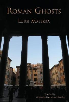 Roman Ghosts by Luigi Malerba