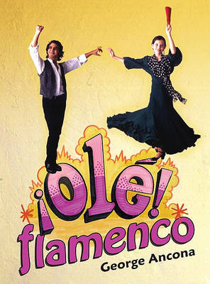 OLE� Flamenco by George Ancona