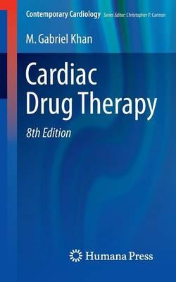 Cardiac Drug Therapy by M. Gabriel Khan