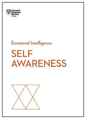 Self-Awareness (HBR Emotional Intelligence Series) by Harvard Business Review