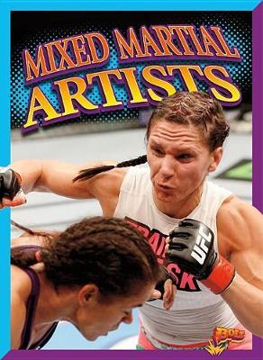 Mixed Martial Artists by Elizabeth Noll