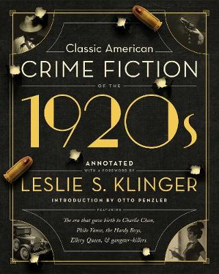 Classic American Crime Fiction of the 1920s by Leslie S. Klinger