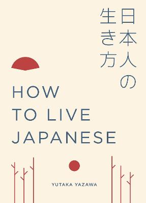 How to Live Japanese book