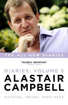 Alastair Campbell Diaries Volume 5 by Alastair Campbell