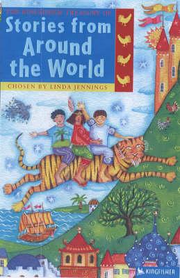 Treasury of Stories from Around the World by Linda Jennings