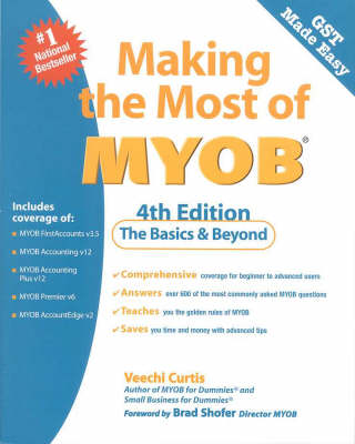 Making the Most of Myob by Veechi Curtis