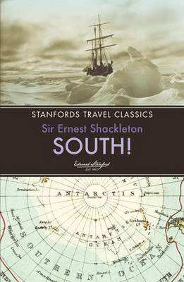 South! by Sir Ernest Henry Shackleton