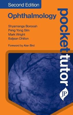 Pocket Tutor Ophthalmology, Second Edition by Shyamanga Borooah