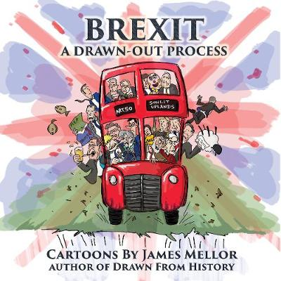 Brexit: A Drawn-Out Process by James Mellor