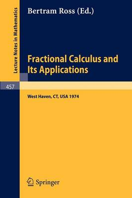 Fractional Calculus and Its Applications by B. Ross