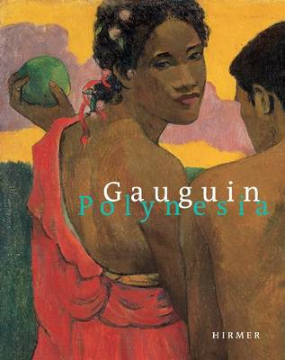 Gauguin and Polynesia by Suzanne Greub
