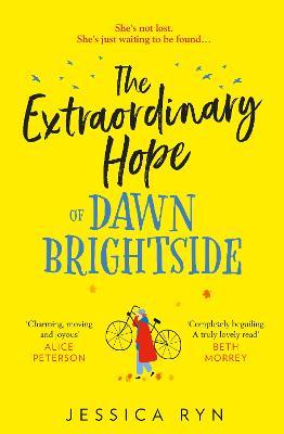 The Extraordinary Hope of Dawn Brightside by Jessica Ryn