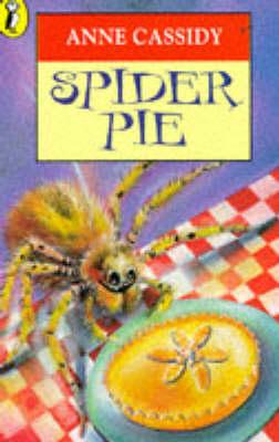 Spider Pie by Anne Cassidy