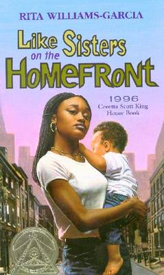 Like Sisters on the Homefront by Rita Williams-Garcia
