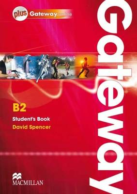 Gateway B2 Student Book and Webcode Pack by David Spencer