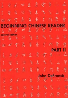 Beginning Chinese Reader, Part 2 by John DeFrancis