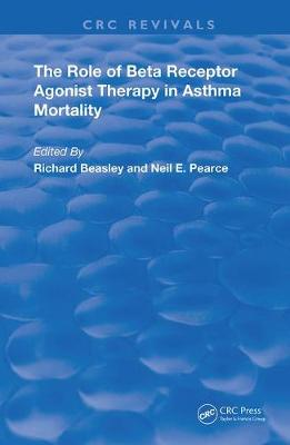 The Role of Beta Receptor Agonist Therapy in Asthma Mortality book
