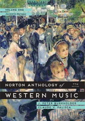 Norton Anthology of Western Music by J. Peter Burkholder