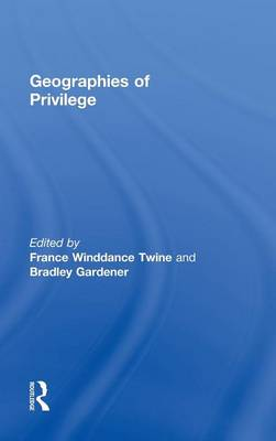 Geographies of Privilege book