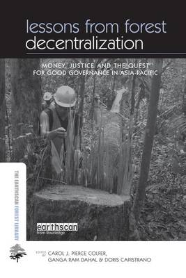 Lessons from Forest Decentralization by Carol  Colfer Pierce J