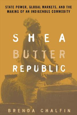 Shea Butter Republic by Brenda Chalfin