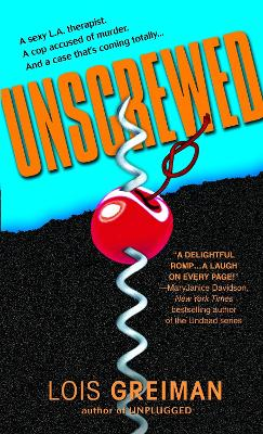 Unscrewed by Lois Greiman