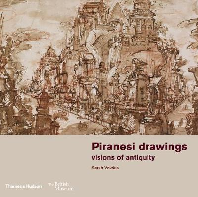 Piranesi drawings: visions of antiquity book