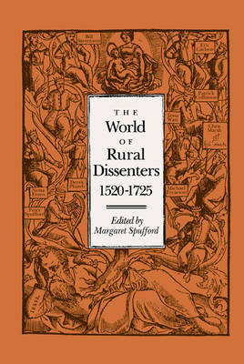 World of Rural Dissenters, 1520-1725 by Margaret Spufford
