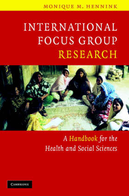 International Focus Group Research by Monique M. Hennink